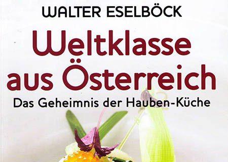 Bibliothek der großen Köche | Walter Eselböck